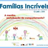 "II Sessão do Projeto ""Famílias Incríveis"""