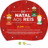 """Encerramento da programação de animação """"Do Natal aos Reis"""""""
