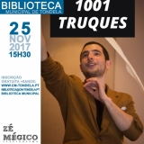 """""""1001 Truques"""" com Zé Mágico na Biblioteca Municipal de Tondela"""