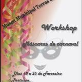 MUSEU TERRAS DE BESTEIROS | WORKSHOP CARNAVAL