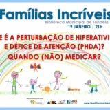 Hiperatividade e défice de atenção em debate na Biblioteca Municipal de Tondela a 19 de janeiro